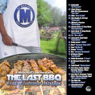 DJ MadLogic presents The Last BBQ: End Of Summer Mixtape