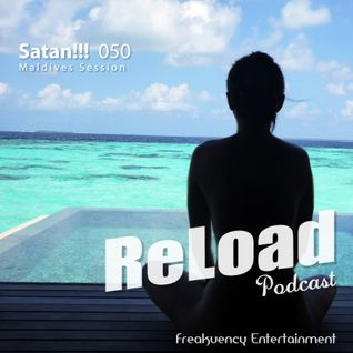 ReLoad Podcast 050 : Maldives Session