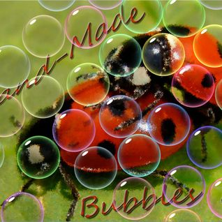 Hand-made Bubbles vol.4