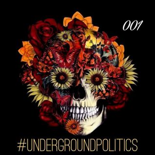 Future Filth - Underground Politics 001