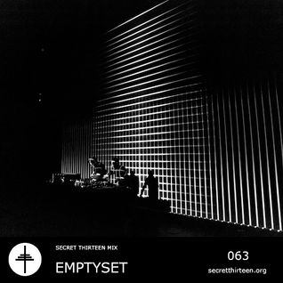 Emptyset - Secret Thirteen Mix 063 [reupload]