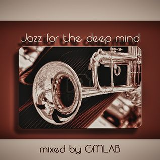 Jazz for the deep mind