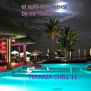 LA TERRAZA CHILL 11 BY MR ROSSAINZ NOV 2014 SPECIAL LATIN MOODS