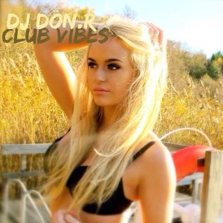 Dj Don.R - Club vibes ep 95