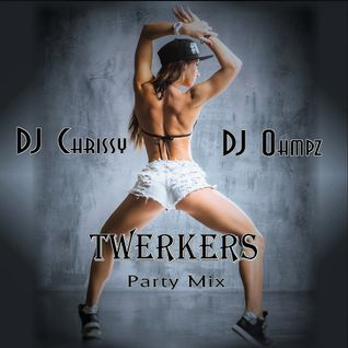 TWERKers Party Mix with DJ Ohmpz