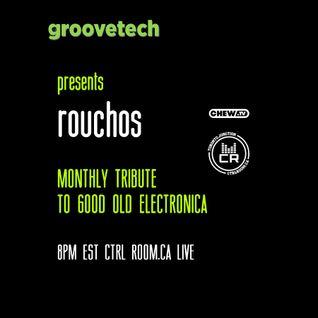 Rouchos @ Groovetch EP 1 - CTRL ROOM - June 14 2016