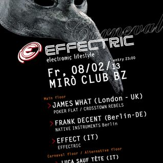 EFFECT @ EFFECTRIC at Miró 08.02.13 (Frank Decent, James What, Effect) closing set