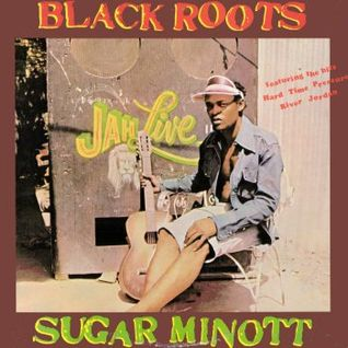 Sugar Minott - Black Roots   - HIgh Quality Vinyl Rip Out of Print LP
