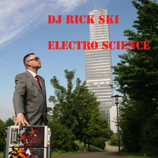 DJ Rick Ski - Electro Science - Mini Mix