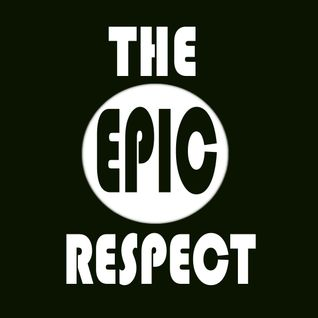 The Epic Respect (feat. The Hedonist)