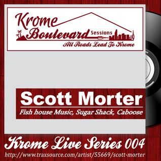 SCOTT MORTER - 004 - KROME LIVE SERIES