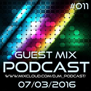 Podcast - Episode #011 [Guest Mix - Dj Nikola Matle]