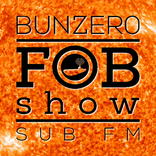 SUB FM - BunZer0 - 11 08 16