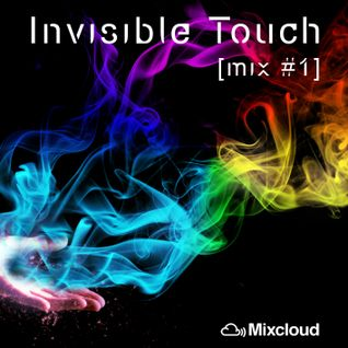 Invisible Touch  - [mix #1]
