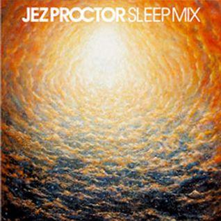 jez proctor sleep mix
