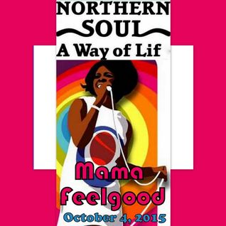 Mama Feelgood - Northern Soul