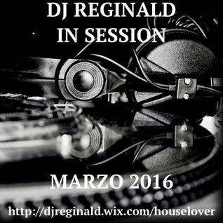 Dj Reginald - Session Marzo 2016
