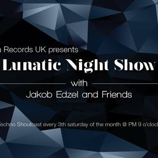 Jakob Edzel and Friends - Lunatic Night Show with El Grego