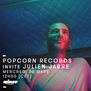 Popcorn Records invite Julien Jabre - 30 Mars 2016