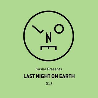 Sasha – Last Night On Earth 013 (May 2016)