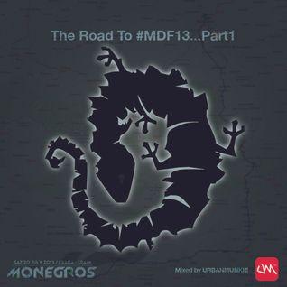 MDF2013 - THE ROAD TO MONEGROS DESERT FESTIVAL 2013 - 001 - 130bpm