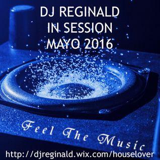 Dj Reginald - Session Mayo 2016