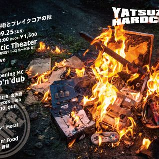 Ca5 Live @YATSUZAKI HARDCORE #48