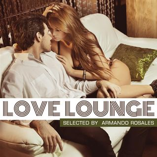 LOVE LOUNGE - The ultimate love lounge collection