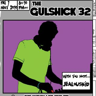 The Gulshick 32 with jealouskid