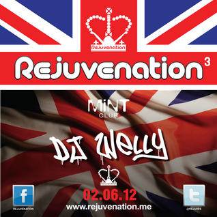 DJ Welly | Rejuvenation 3 | Mint Club | 02.06.12
