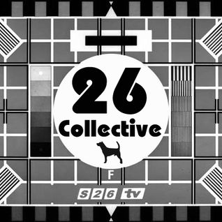 26 Collective Kilau Mix # 3 (Studio 26 Podcast # 17)