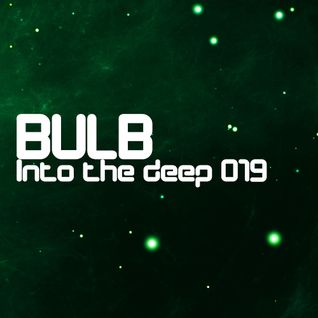 Bulb - Into the deep 019