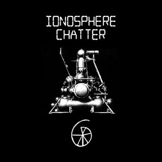 ionosphere chatter 06