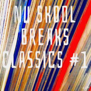 Nu Skool Breaks Classics #1