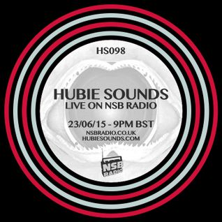 Hubie Sounds 098 - 23rd June 2015