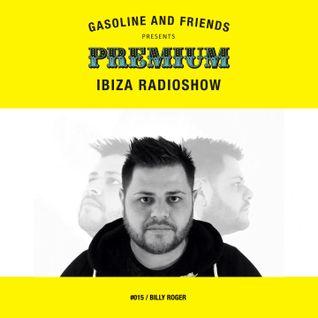 "#015 PREMIUM IBIZA RADIO SHOW ""BILLY ROGER"""