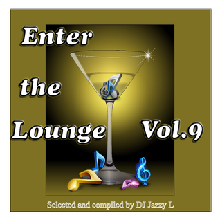 Enter The Lounge Vol. 9 - Breakbeat, Nu Jazz, Afro-Beat