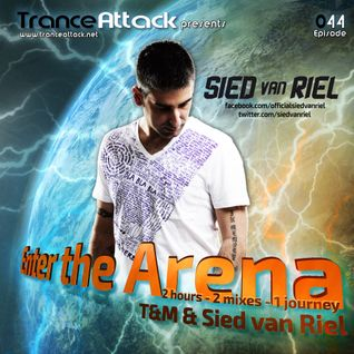 Sied van Riel and T&M - Enter The Arena 044