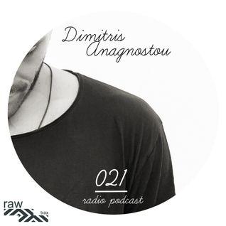 Raw Trax Records Radio Podcast #021 Dimitris Anagnostou (Gre)