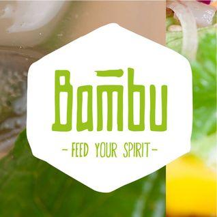 Spice Mélange 05.06.2015 Bambu