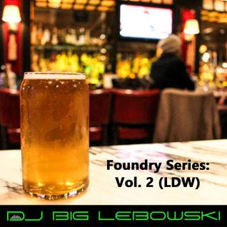 Foundry Series: Vol. 2 (LDW)