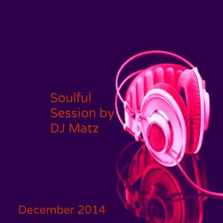 Soulful House Session December 2014