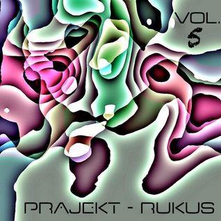 Prajekt - Rukus Vol. 5