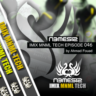 Nemesis - IMIX MNML TECH Episode 046