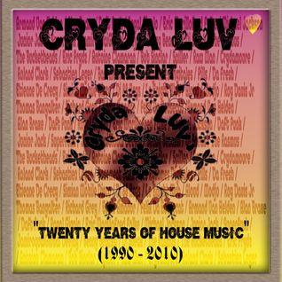 Cryda Luv' - Twenty Years of House Music Volume I (1990 - 2010 )
