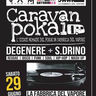SDrino digital mix @ Caravan Pokai Fabbrica del Vapore 29 6 2013 part 1