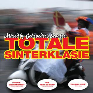 Gebroeders Scooter - Totale Sinterklasie