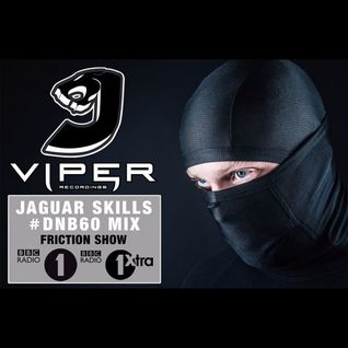 Jaguar Skills X Viper - DNB60 Mix for Friction Show on BBC Radio 1