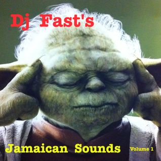 Dj FAST's Jamaican Sounds Vol. 1