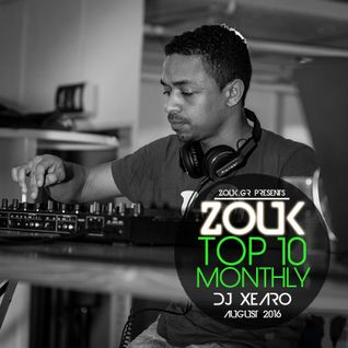 August 2016, Brazilian Zouk Top 10, Dj Xearo